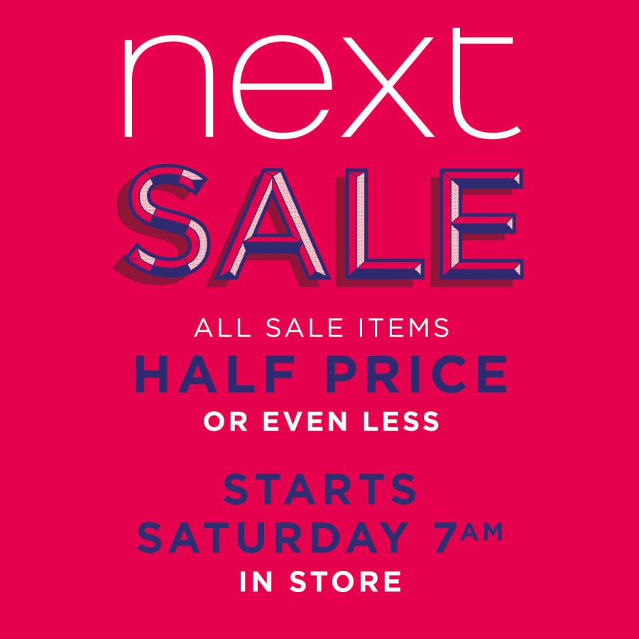 NEXT Sale- Saturday 27th May