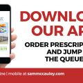 NEW Sam McCauleys App for ordering prescriptions