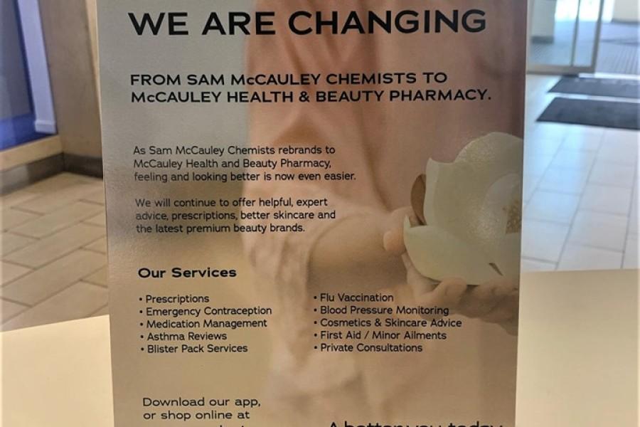 Sam McCauleys Chemists has rebranded to McCauley Health & Beauty Pharmacy